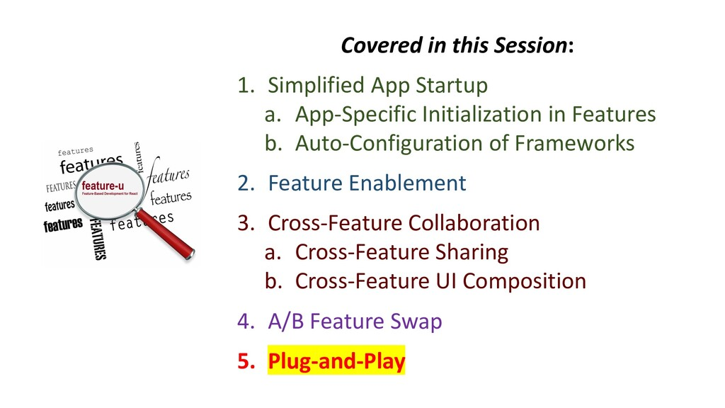 Covered in this Session: 1. Simplified App Star...