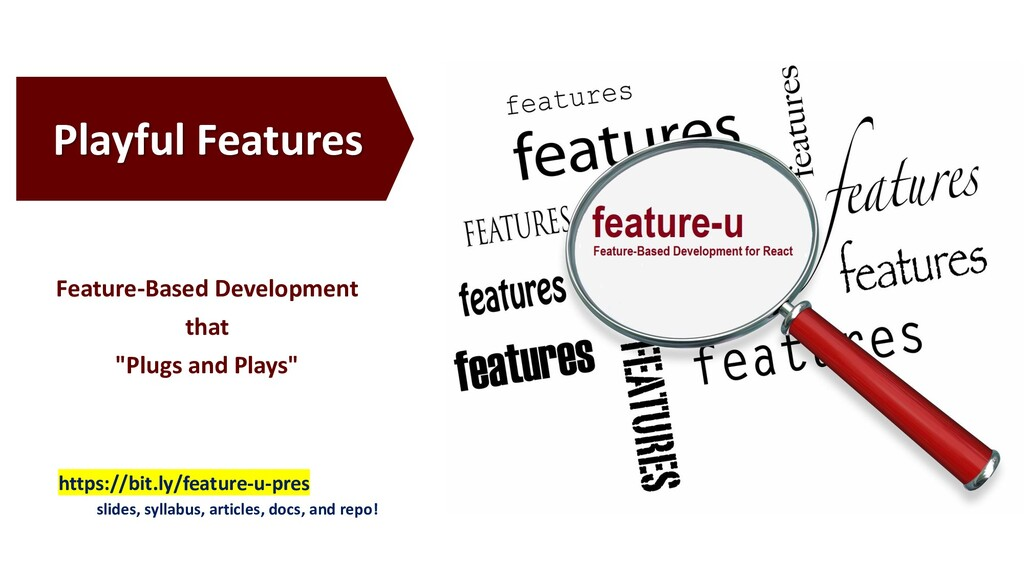 Playful Features https://bit.ly/feature-u-pres ...