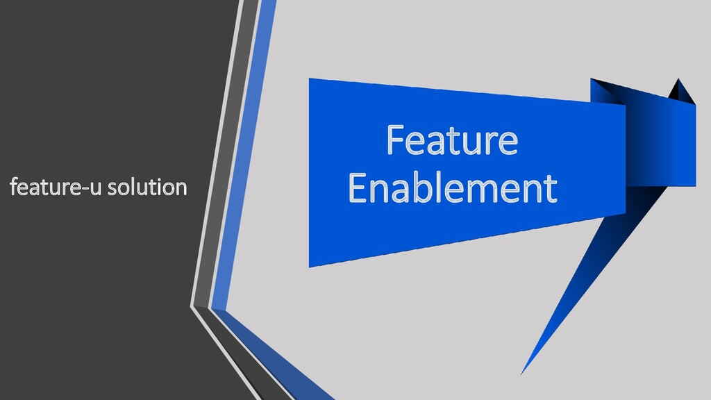 feature-u solution Feature Enablement