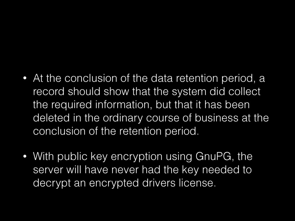 • At the conclusion of the data retention perio...