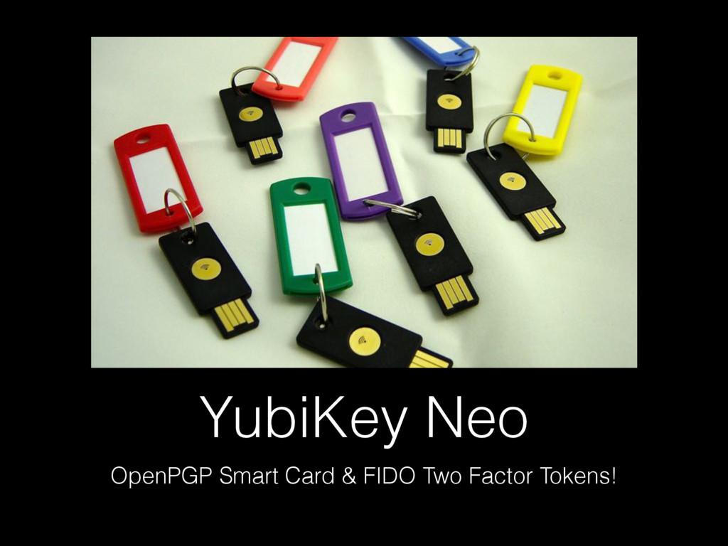 YubiKey Neo OpenPGP Smart Card & FIDO Two Facto...