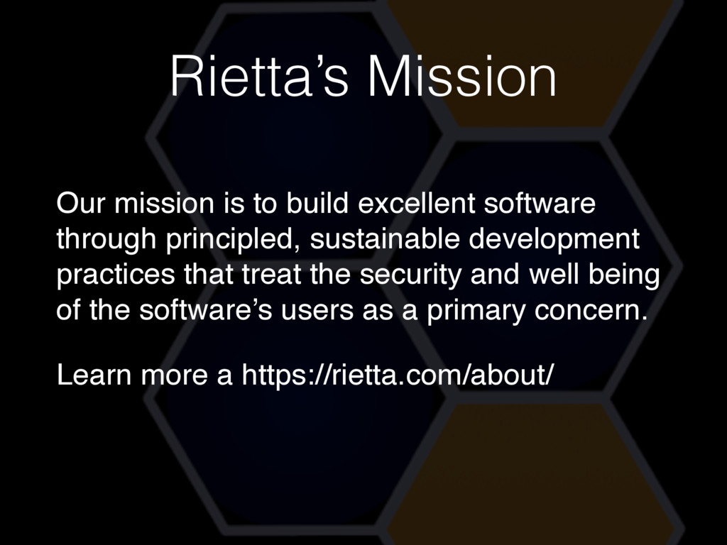 Rietta's Mission Our mission is to build excell...