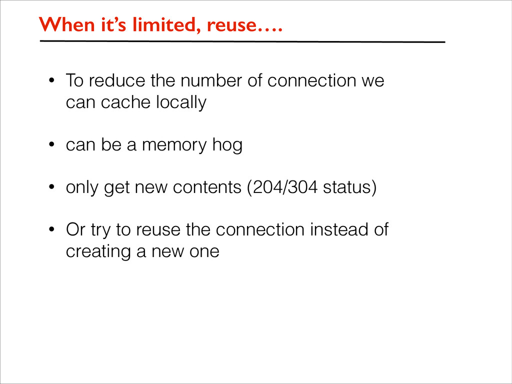 • To reduce the number of connection we can cac...