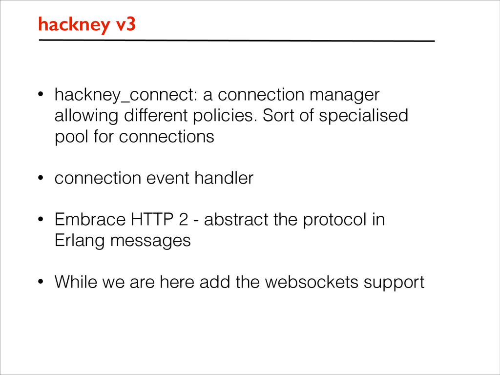 • hackney_connect: a connection manager allowin...