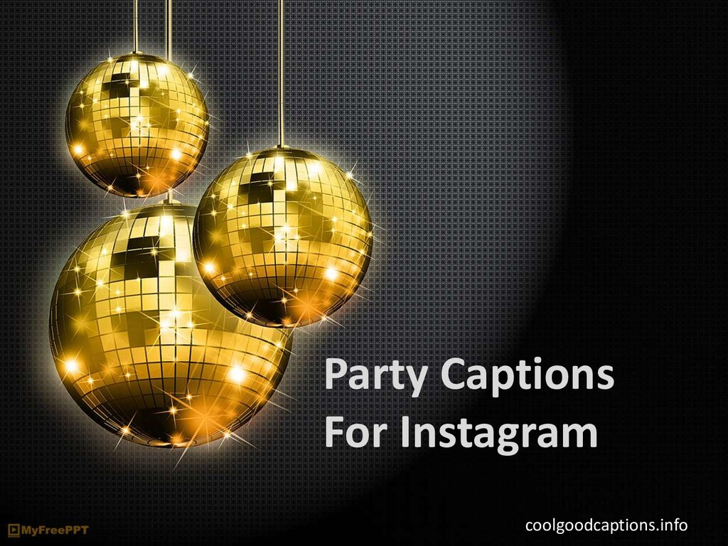 Party Captions For Instagram coolgoodcaptions.i...