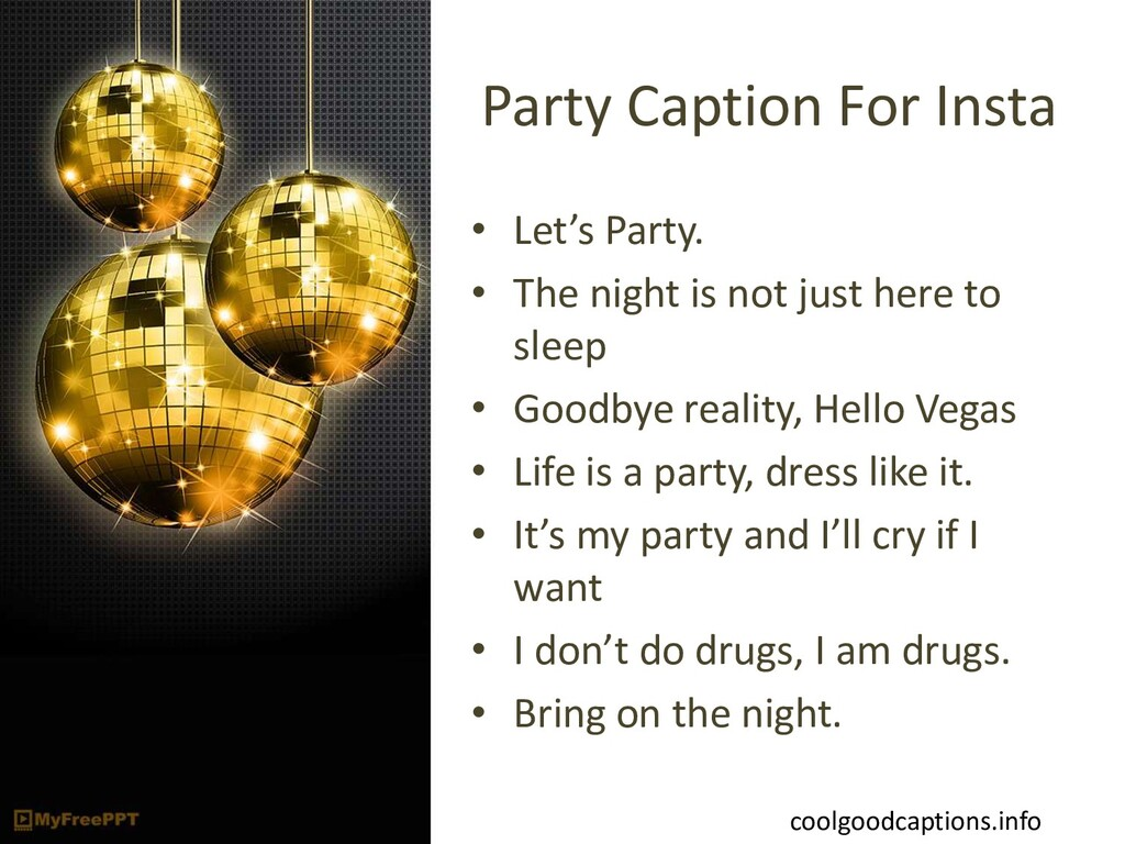 Party Caption For Insta • Let's Party. • The ni...