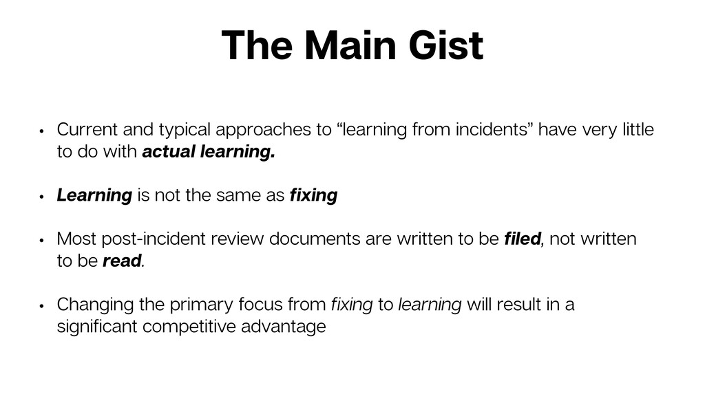 The Main Gist • Current and typical approaches ...