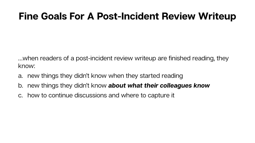 Fine Goals For A Post-Incident Review Writeup …...