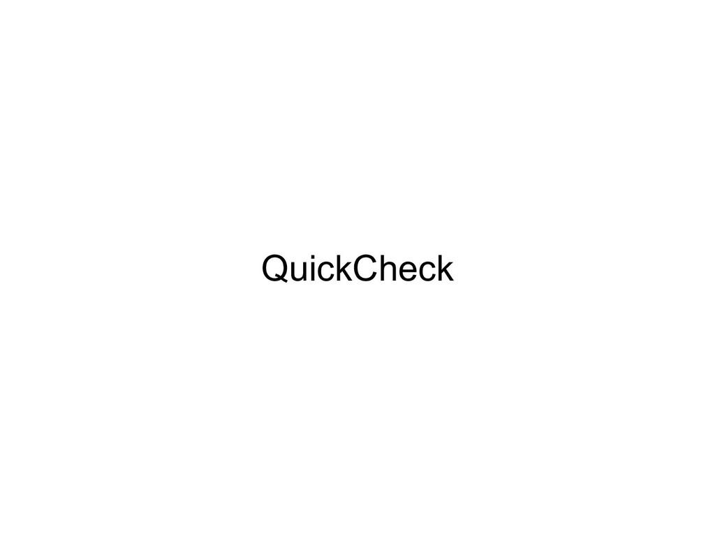 QuickCheck