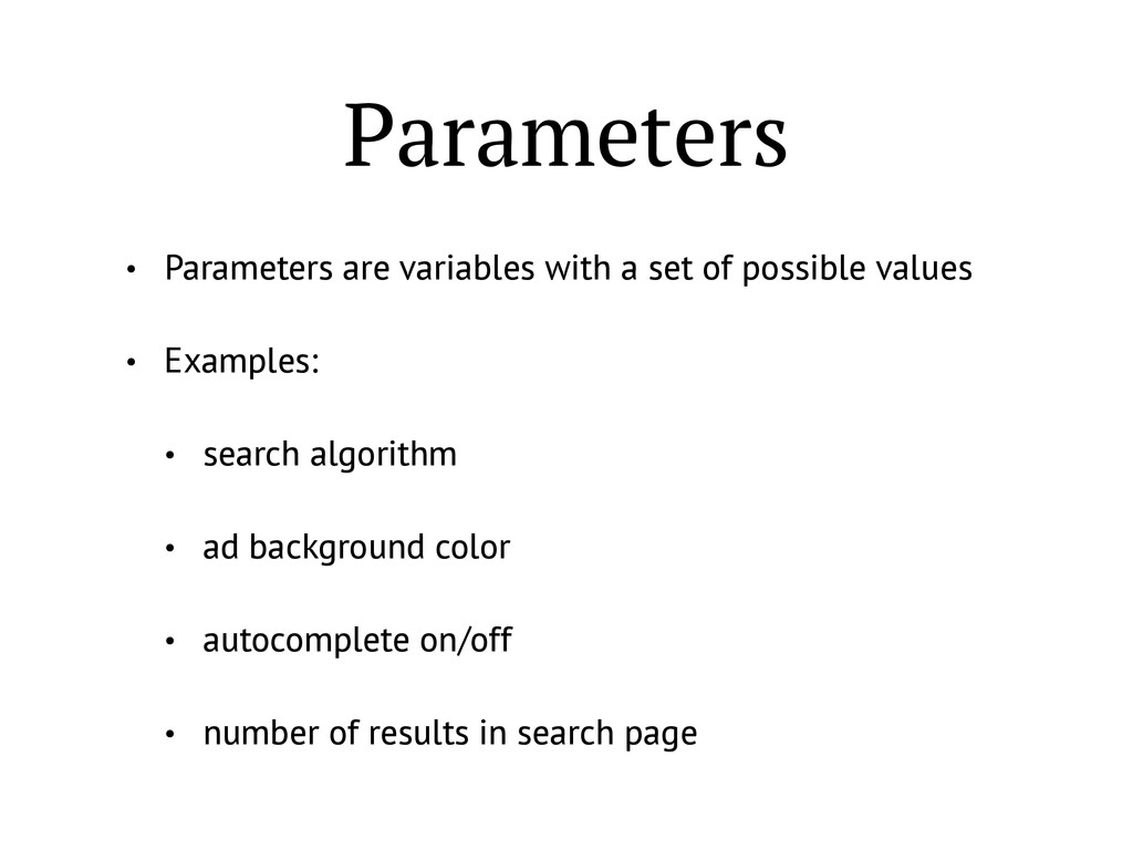 Parameters • Parameters are variables with a se...