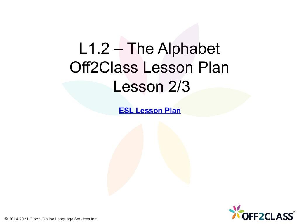 L1.2 – The Alphabet Off2Class Lesson Plan Lesso...