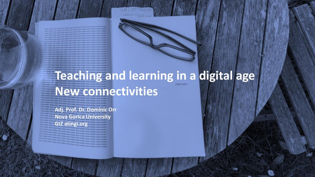 Teaching and learning in a digital age New conn...