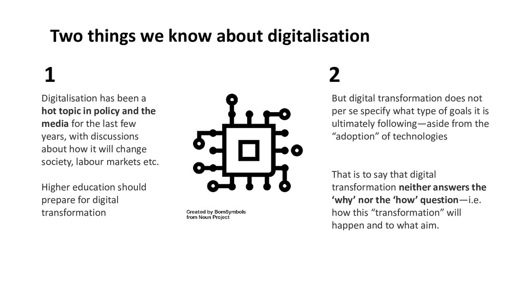Digitalisation has been a hot topic in policy a...