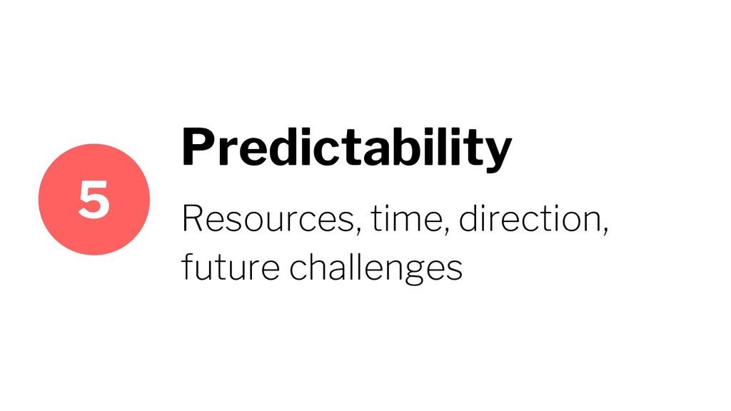 Predictability Resources, time, direction, futu...