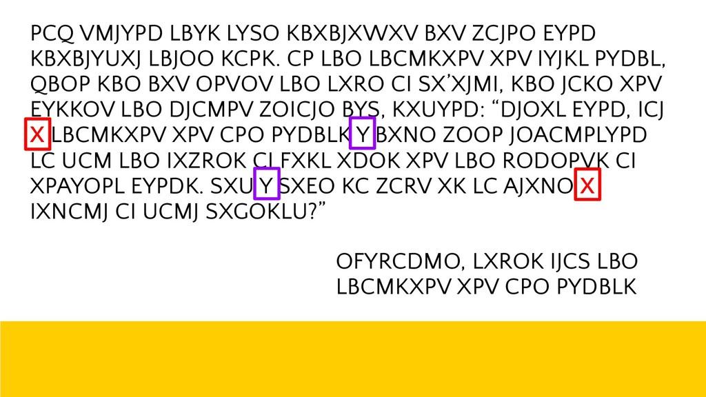 ! 37 PCQ VMJYPD LBYK LYSO KBXBJXWXV BXV ZCJPO E...