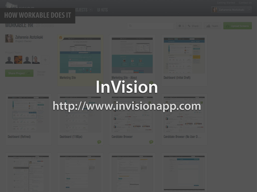 HOW WORKABLE DOES IT InVision http://www.invisi...