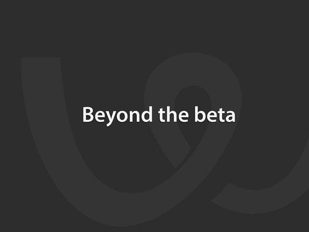 Beyond the beta
