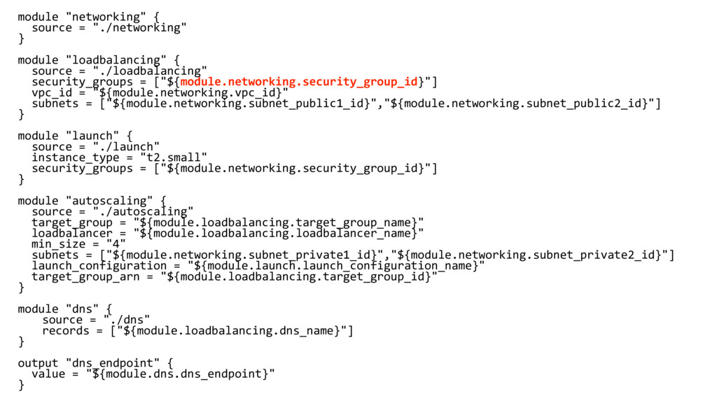 """module """"networking"""" { source = """"./networking"""" }..."""