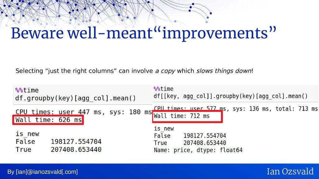 "Beware well-meant""improvements"" By [ian]@ianozs..."