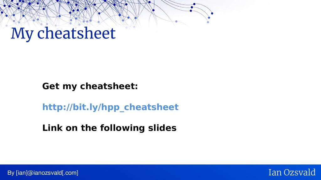 My cheatsheet By [ian]@ianozsvald[.com] Ian Ozs...