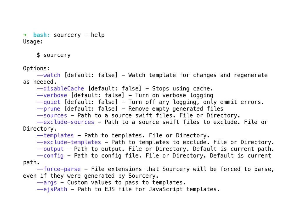 ➜ bash: sourcery --help Usage: $ sourcery Optio...