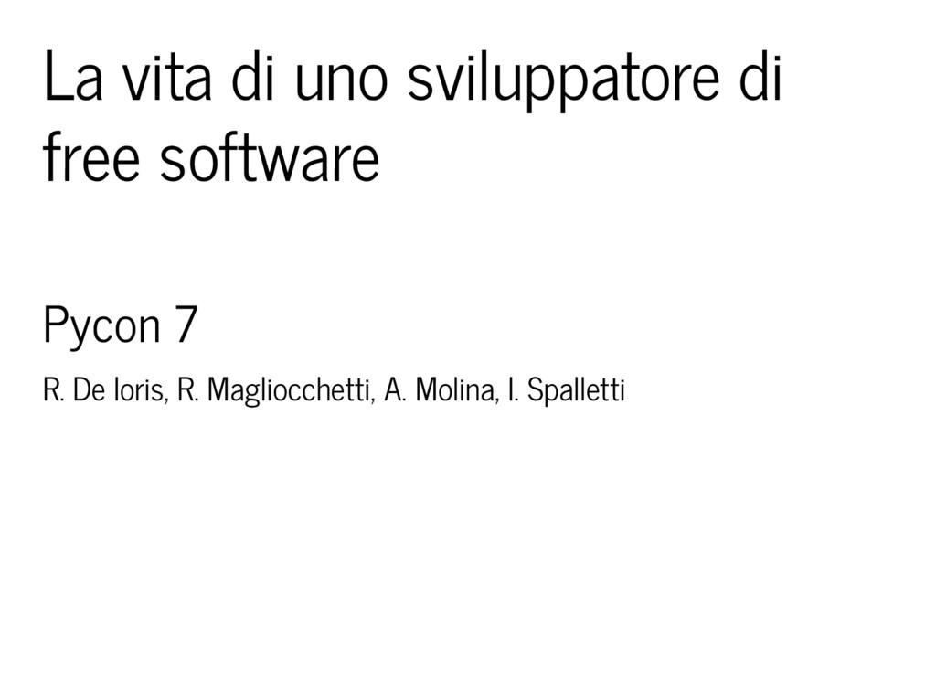 La vita di uno sviluppatore di free software Py...