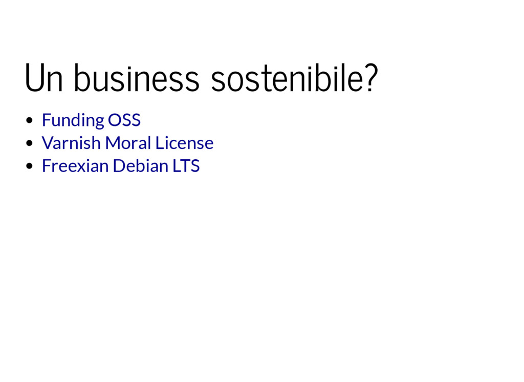 Un business sostenibile? Funding OSS Varnish Mo...