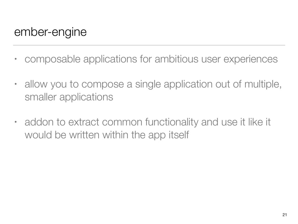 ember-engine • composable applications for ambi...