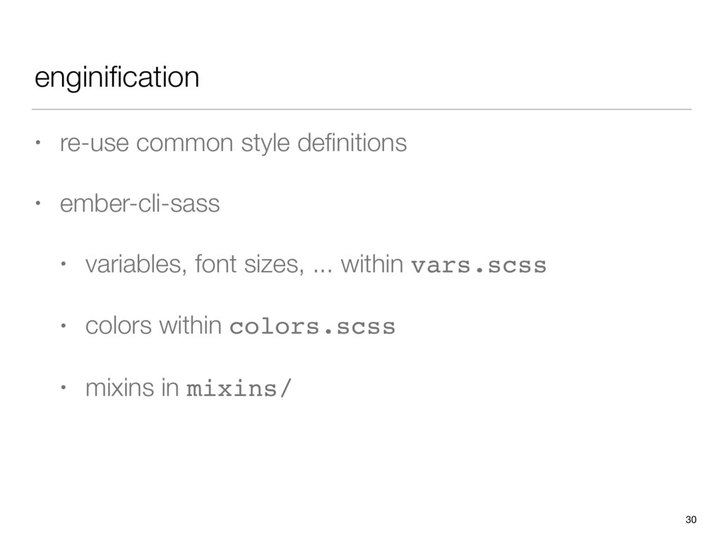 enginification • re-use common style definitions ...