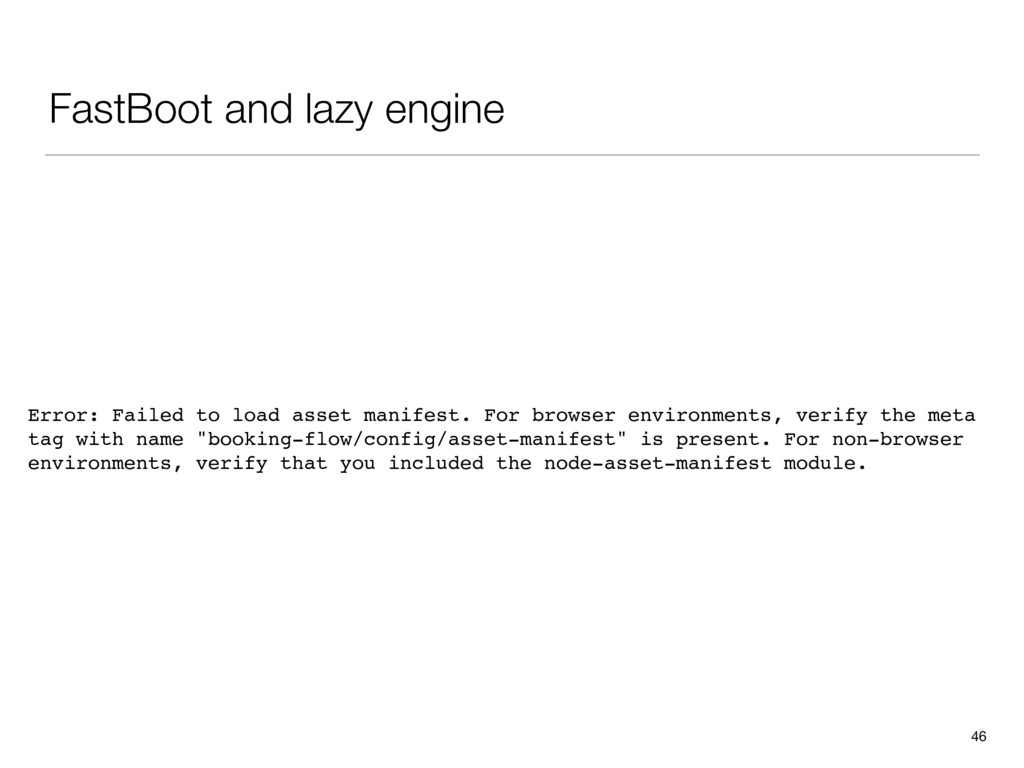FastBoot and lazy engine 46 Error: Failed to lo...