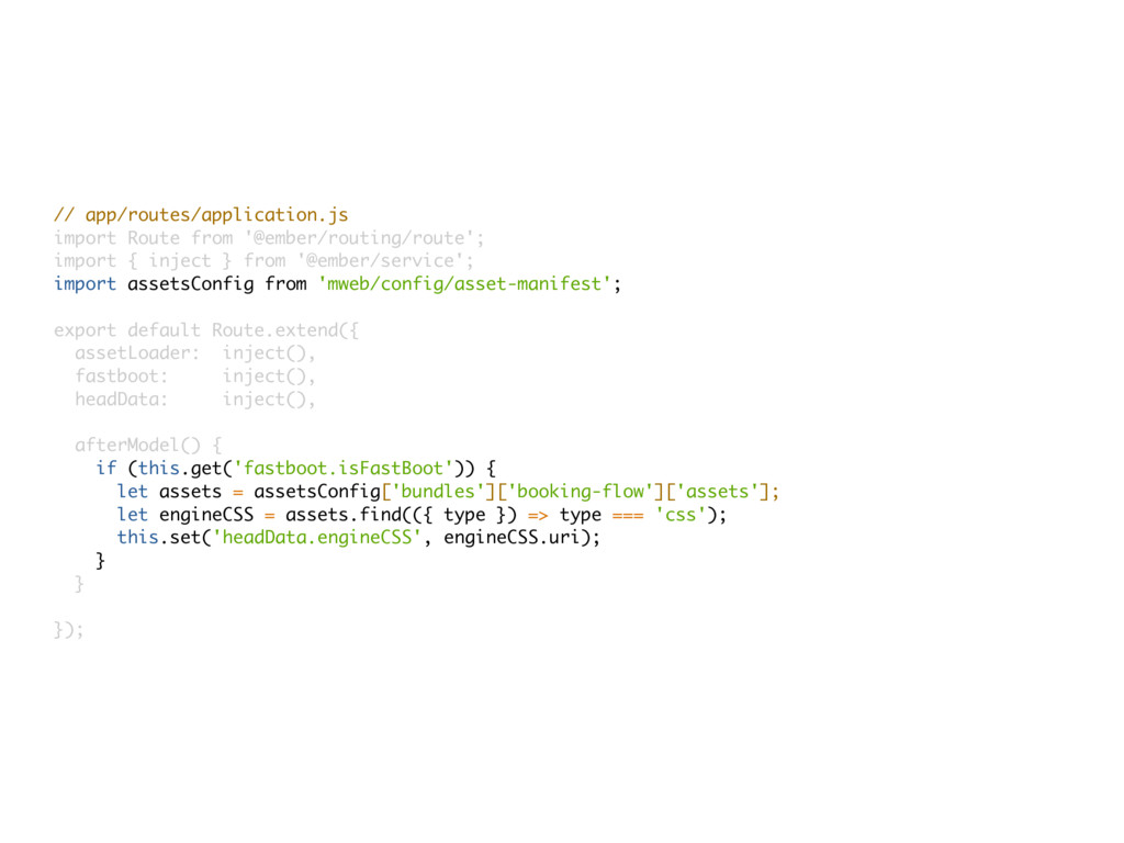 // app/routes/application.js import Route from ...