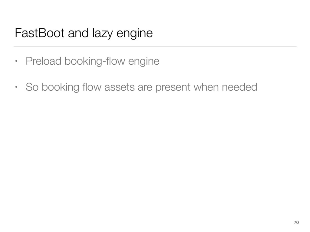 FastBoot and lazy engine • Preload booking-flow ...