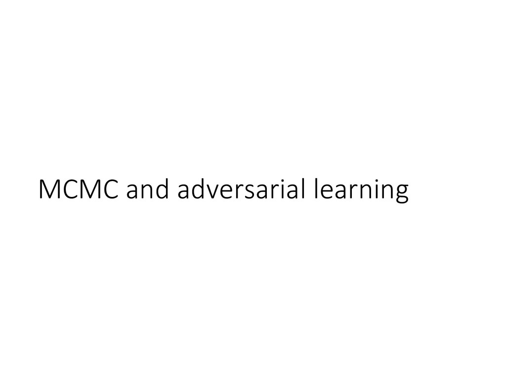 MCMC and adversarial learning