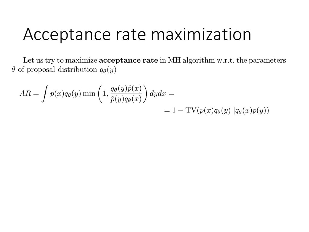 Acceptance rate maximization