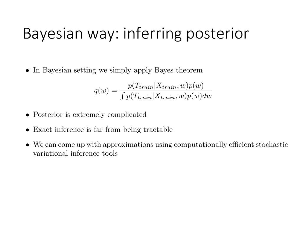 Bayesian way: inferring posterior