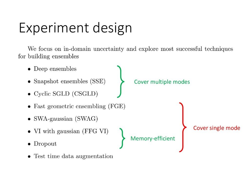 Experiment design Cover multiple modes Memory-e...