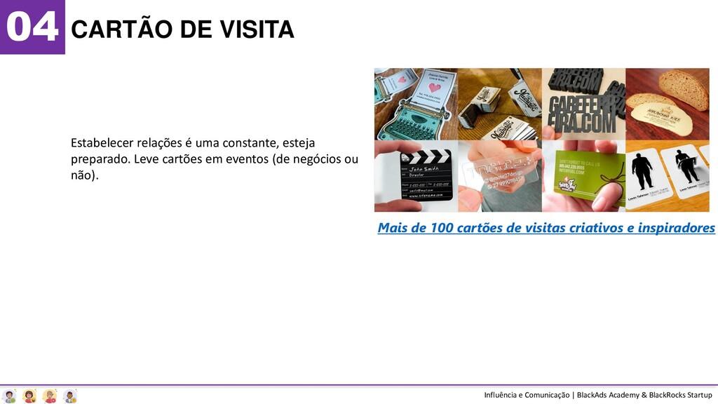 04 CARTÃO DE VISITA Estabelecer relações é uma ...