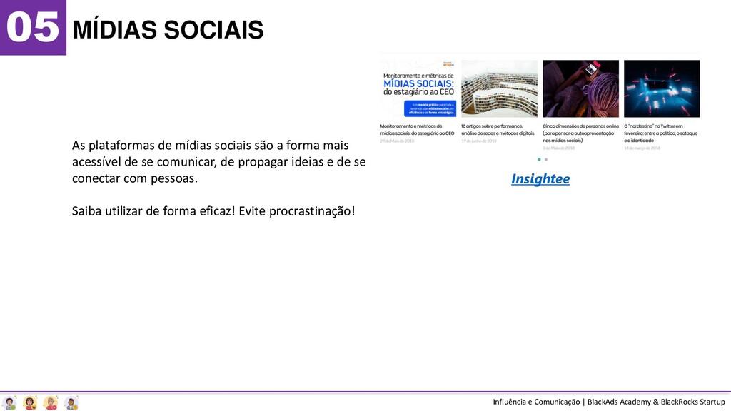 05 MÍDIAS SOCIAIS Influência e Comunicação | Bl...