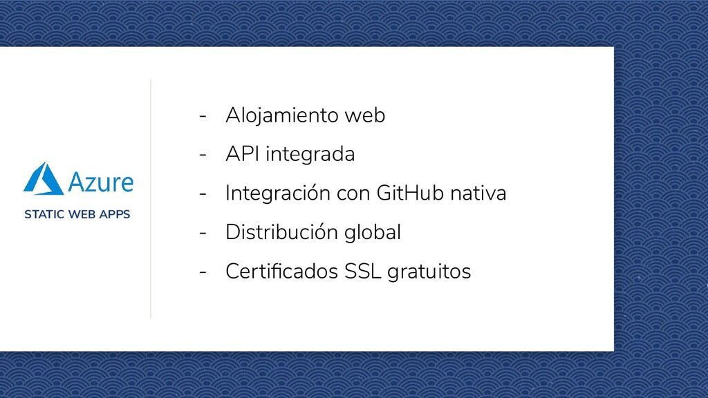 STATIC WEB APPS - Alojamiento web - API integra...