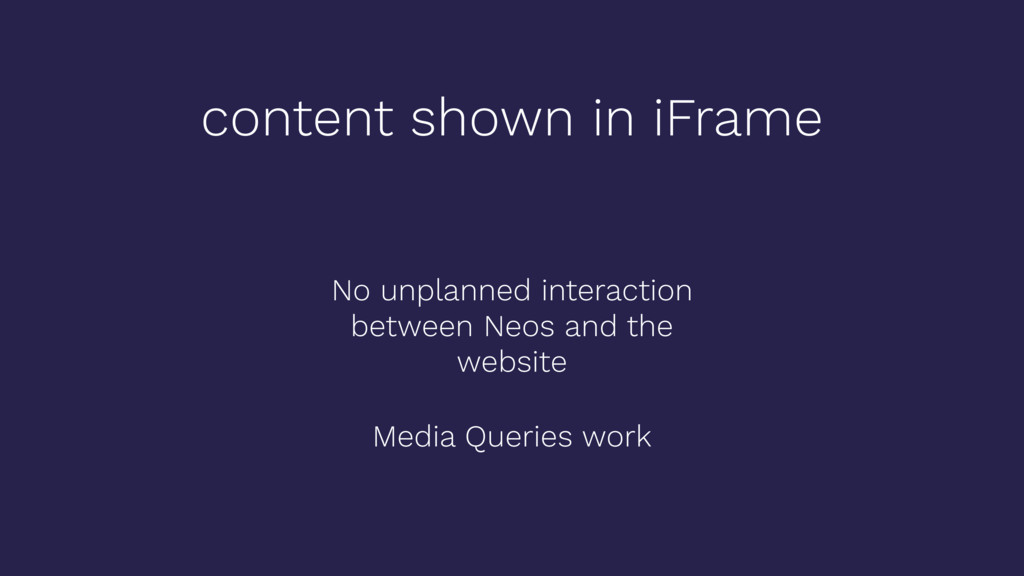 content shown in iFrame No unplanned interactio...