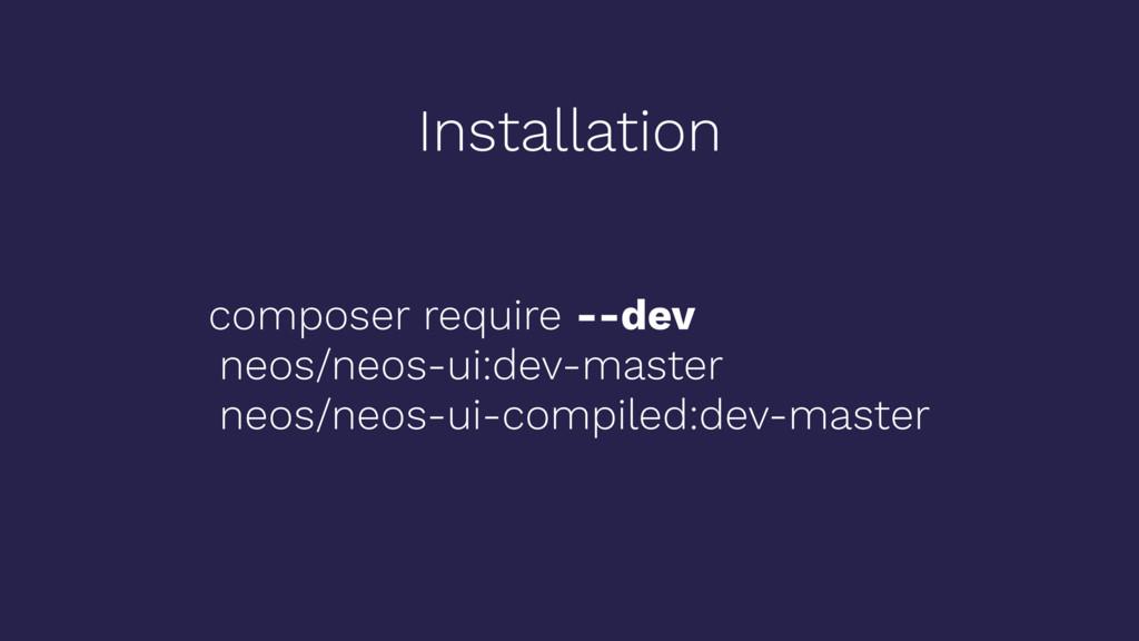 Installation composer require --dev neos/neos-u...