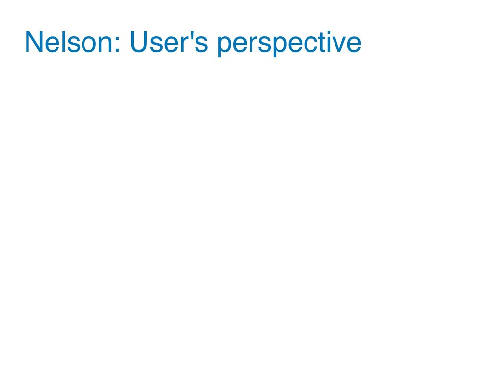 Nelson: User's perspective