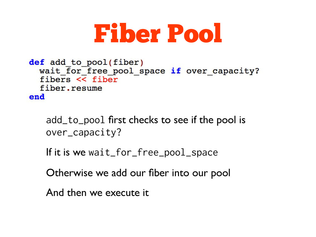 Fiber Pool add_to_pool first checks to see if th...