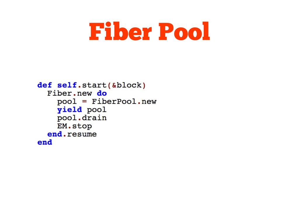 Fiber Pool