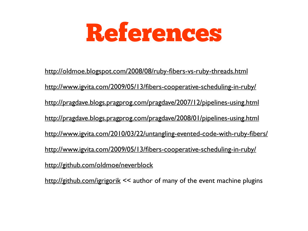 References http://oldmoe.blogspot.com/2008/08/r...