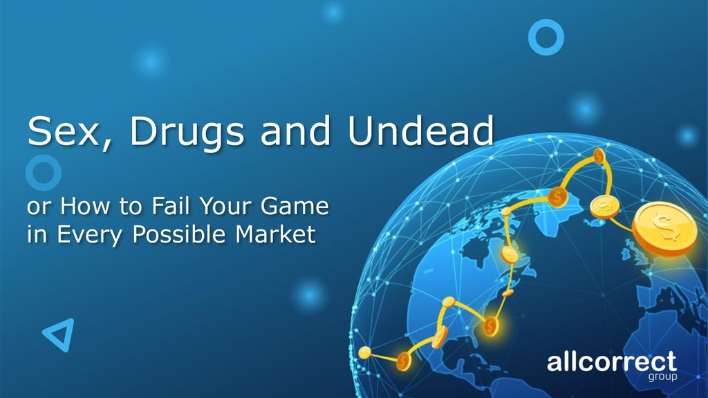 Sex, Drugs and Undead or How to Fail Your Game ...