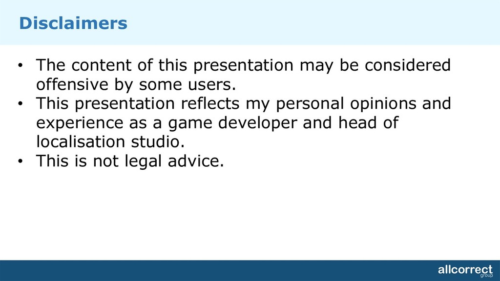 Disclaimers • The content of this presentation ...