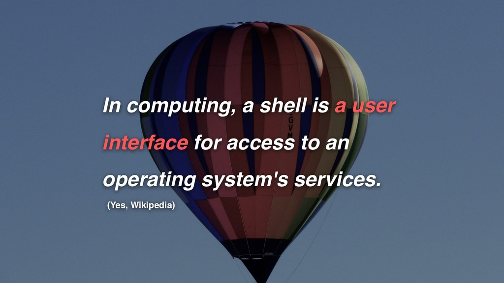 In computing, a shell is a user interface for a...