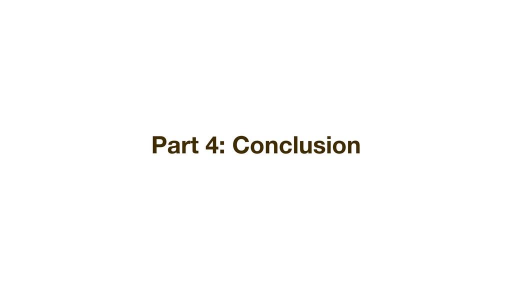 Part 4: Conclusion