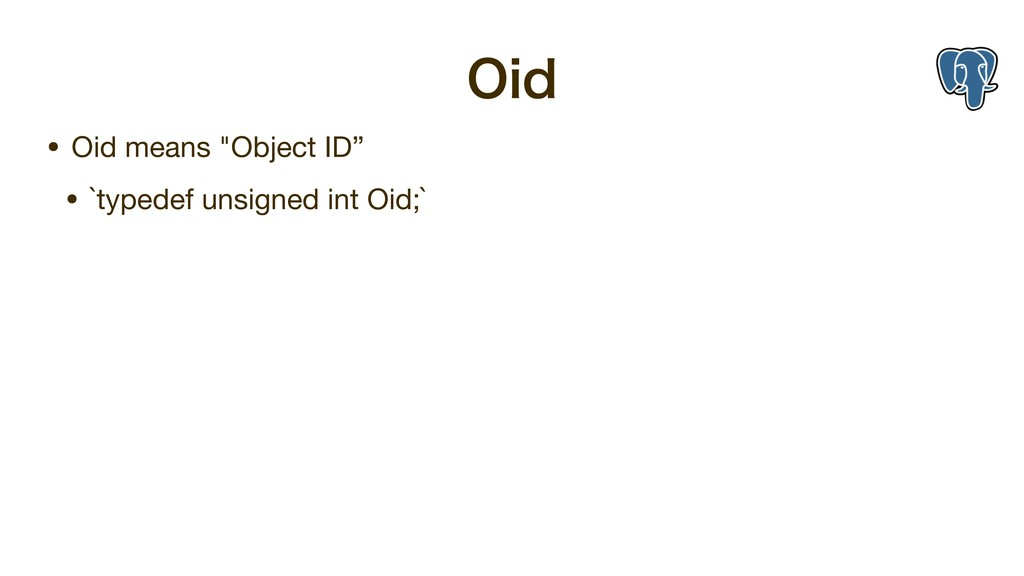 """0JE • Oid means """"Object ID""""  • `typedef unsigne..."""